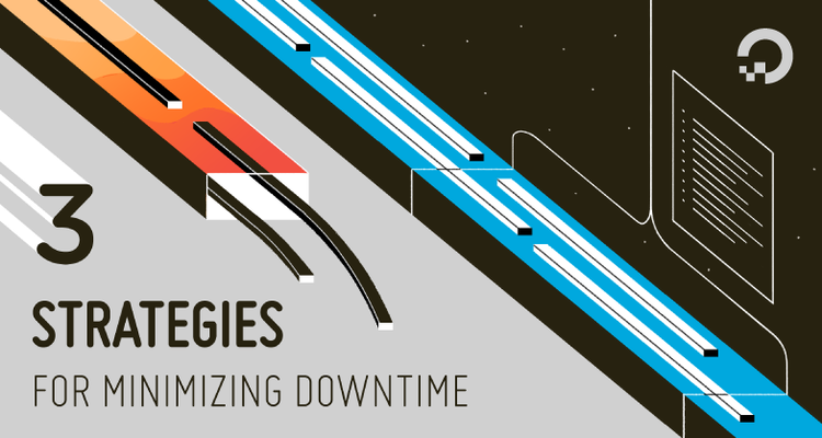 3 Ways To Minimize DownTime